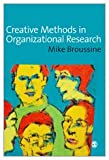 Creative methods in organizational research /