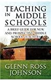 img - for Teaching in Middle Schools: A Brief Guide for New and Prospective Middle School Teachers book / textbook / text book