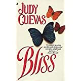 Bliss ~ Judy Cuevas