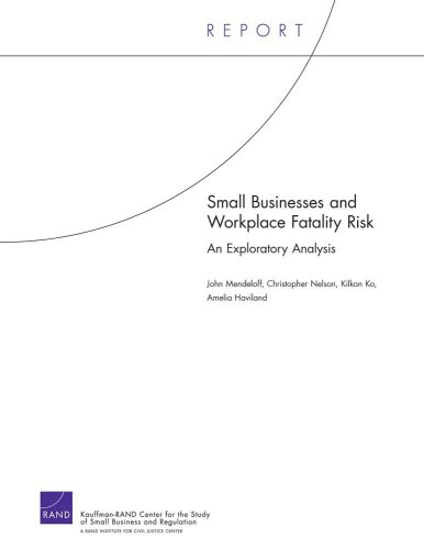 Small Business and Workplace Fatality Risk: An Exploration Analysis, 2006 (Technical Report)