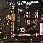 MACEO & ALL THE KING'S MEN - FUNKY MUSIC MACHINE - 33T