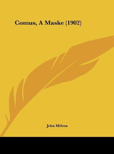 Comus, a Maske (1902)