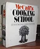 img - for McCall's Cooking School: Step-By-Step Directions for Mistake-Proof Recipes book / textbook / text book