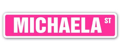 Michaela Name Michaela Street Sign Name Kids