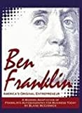 img - for Ben Franklin America`s Original Entrepreneur, Franklin`s Autobiography for Business Today 2nd EDITION book / textbook / text book