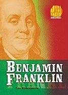Benjamin Franklin (Just the Facts Biographies)