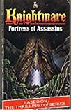 Knightmare: Fortress of Assassins