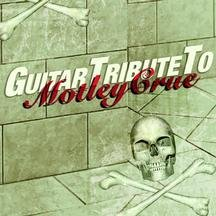 Guitar Tribute to Motley Crue