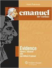 Emanuel Law Outlines Evidence 7th (seventh) edition Text Only
