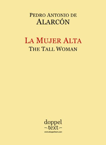 La Mujer Alta / The Tall Woman - Bilingual Spanish-English Edition / Edición bilingüe español-inglés