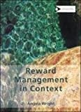Angela Wright Reward Management in Context