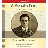 A Moveable Feast Unabridged on 5 CDs [Restored Edition]