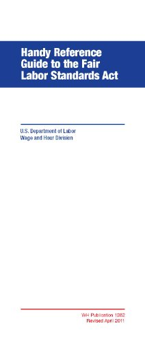 Handy Reference Guide To The Fair Labor Standards Act