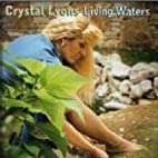 Living Waters by Crystal Lyons