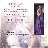 Nettle Holst: Jupiter / Grainger: Country Gardens / Walton: Tango-Pasodoble / Coates: By the Sleepy Lagoon