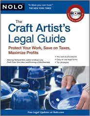 The Craft Artist's Legal Guide Publisher: NOLO; 1 Pap/Cdr edition