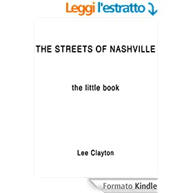 The Streets Of Nashville: The Little Book (English Edition)