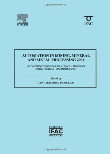Automation In Mining, Mineral And Metal Processing 2004 (Ipv - Ifac Proceedings Volume)
