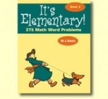 It's Elementary! 275 Math Word Problems (Book 2)