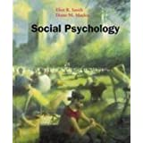 Social Psychologyby Eliot R. Smith