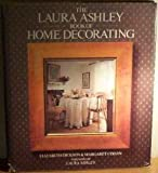 img - for The Laura Ashley Book of Home Decorating book / textbook / text book