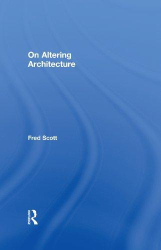 altering architecture fred scott