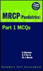 MRCP (Paediatrics) PT. 1: McQ's (Saunders Self Assessment)