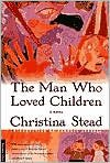 The Man Who Loved Children: A Novel [Paperback]