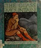 The Glass Mountain (0394867246) by Hogrogian, Nonny