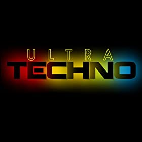 Various - Ultra Techno - That's What I Call Techno!