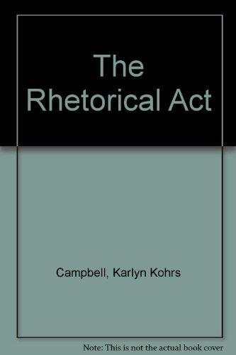 The Rhetorical Act