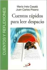 Cuentos Rapidos Para Leer Despacio (Spanish Edition): Maria Ines