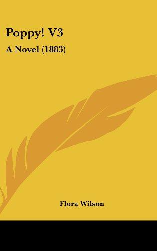 Poppy! V3: A Novel (1883)