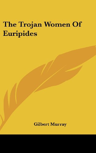 the sorrowful images and their effects in euripides the trojan women