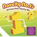 Novelty No. 1s: 24 Crazy Chart Topping Hits