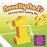 Various Artists Novelty No. 1s: 24 Crazy Chart Topping Hits