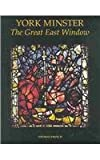 York Minster: The Great East Window (Corpus Vitrearum Medii Aevi, Great Britain, Summary Catalogue 2)