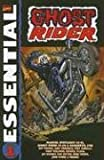 Essential Ghost Rider, Vol. 1 (Marvel Essentials) (0785118381) by Thomas, Roy