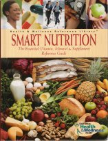 Image for Smart nutrition: The essential vitamin, mineral & supplement reference guide (Health & Wellness reference library)