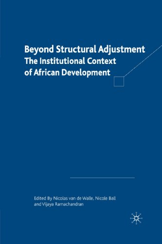 Beyond Structural Adjustment: The Institutional Context Of African Development