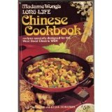 Madame Wongs Long-Life Chinese Cookbook