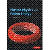 "Plasma Physics and Fusion Energyvon ""Jeffrey P. Freidberg"""