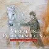 Ulrich Schnitzer Verhalten und Pferdeausbildung: Für eine harmonische Reiter-Pferd-Beziehung
