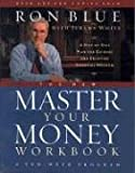 The New Master Your Money Workbook: A Step-by-Step Plan for Gaining and Enjoying Financial Freedom (0802481620) by Blue, Ron