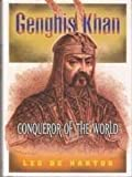 Genghis Khan Conqueror of the World