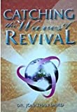 Catching the Waves of Revival