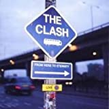 From Here to Eternity, Liveby The Clash