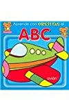 Aprende con orejitas el ABC (Spanish Edition)