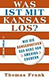 Was ist mit Kansas los? (3827006082) by Thomas Frank