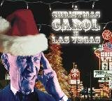 A Christmas Carol In Las Vegas (Adaptation from &quot;A Chrismas Carol&quot; by Charles Dickens, A Hilarious Comedy)